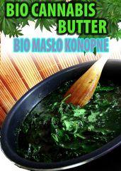 Bio masa   Masło konopne   Cannabis Butter   Z Eko uprawy