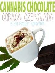 Hot Cannabis Chocolate   Goraca czekolada konopna