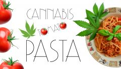 Cannabis Tomato pasta   makaron Z marihuana